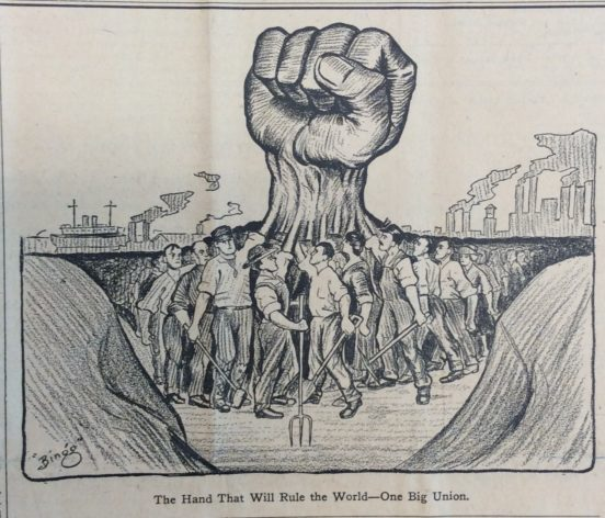 """The Hand That Will Rule the World - One Big Union"" by Ralph Chaplin, 1915"